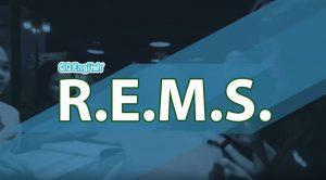 REMS Method